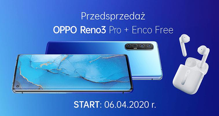 Przedsprzedaż OPPO Reno3 Pro od 6 kwietnia 2020 r.
