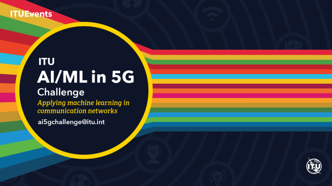 "ITU – ""AI/ML in 5G Challenge"""