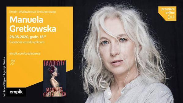 """Manuela Gretkowska opowie o pracy nad książką pt. """"Faworyty"""""""