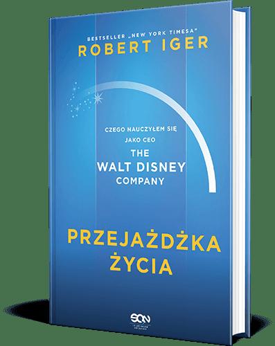 """""""Przejażdżka życia"""" Robert Iger"""