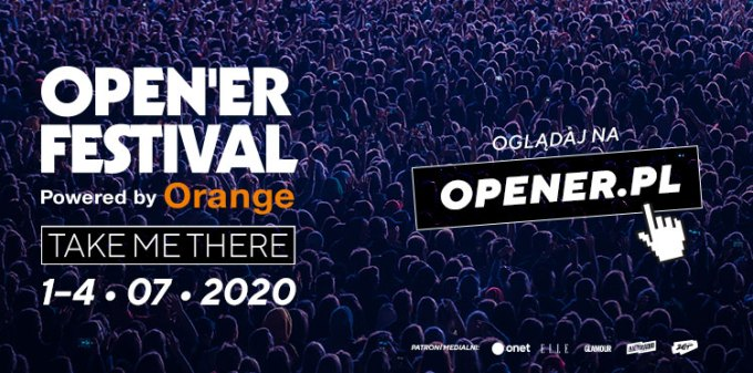 Open'er Festival powered by Orange – TAKE ME THERE! 2020