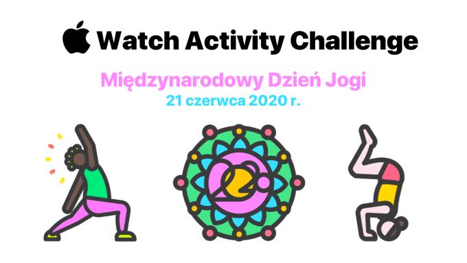 Apple Watch Activity Challenge – Miedzynarodowy Dzień Jogi (21 czerwca 2020 r.)
