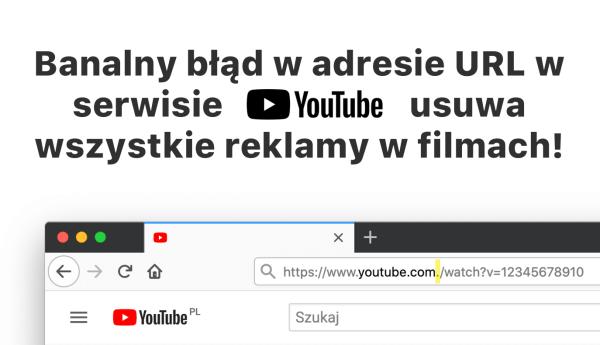 Dodanie kropki do URL-a usuwa reklamy na YouTubie