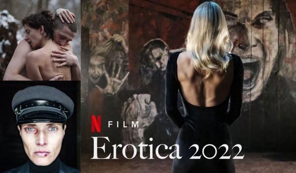 """Pierwszy polski film Netfliksa """"Erotica 2022"""" już w tym roku!"""