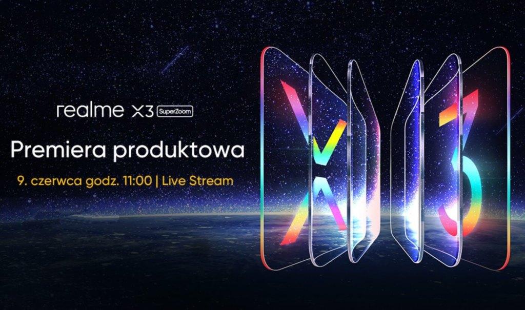 Polska premiera realme X3 SuperZoom (9 czerwca 2020 r. o godz. 11:00)