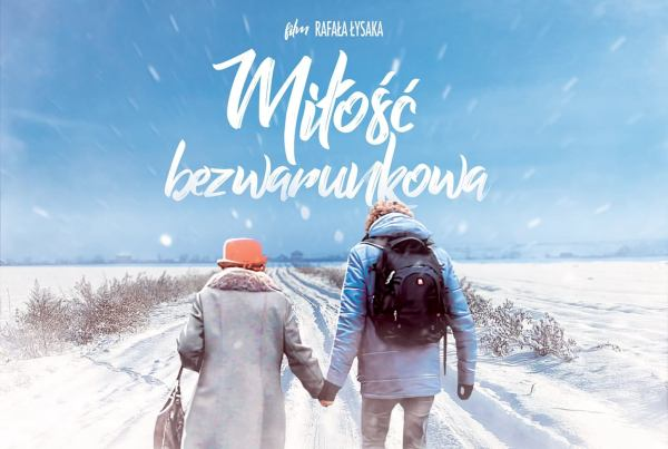 """Film """"Miłość bezwarunkowa"""" Rafała Łysaka dostępny online"""