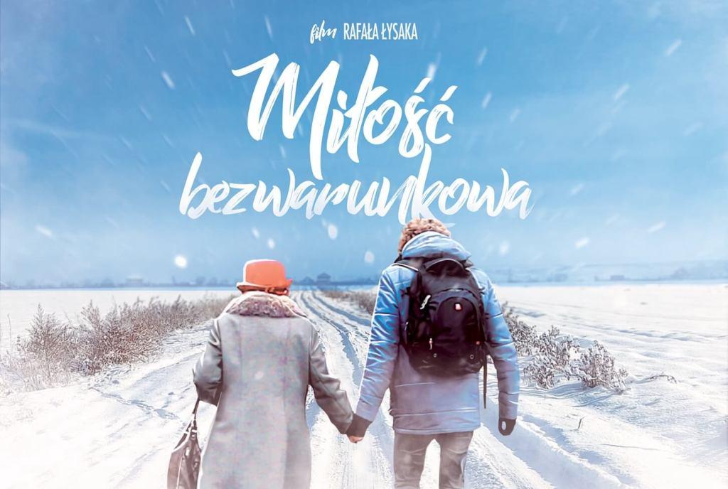 """""""Miłość bezwarunkowa"""" film Rafała Łysaka"""