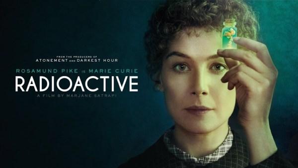 """Zwiastun biograficznego filmu """"Radioactive"""" o Marii Skłodowskiej-Curie"""