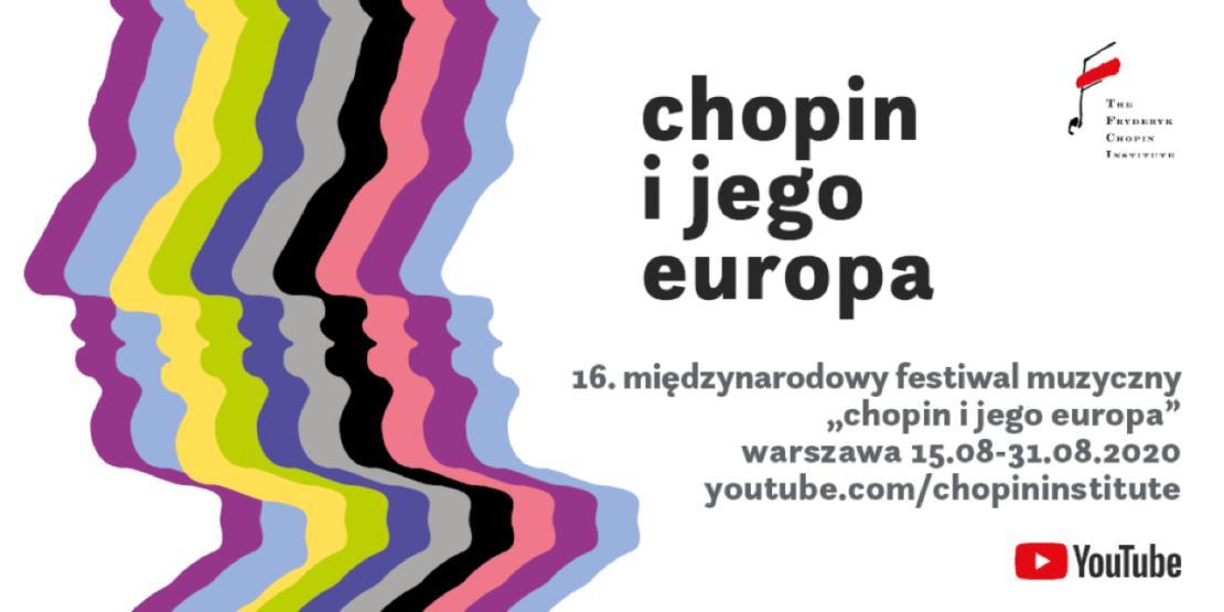 """Festiwal """"Chopin i jego Europa"""" - na żywo na YouTubie (15 sierpnia 2020)"""
