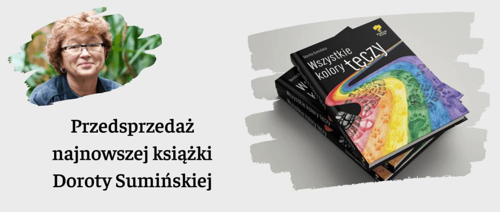 Przedsprzedaż: Wszystkie kolory tęczy, zbiór opowiadań – Dorota Sumińska (Wydawnictwo Bez Nazwy, 2020)