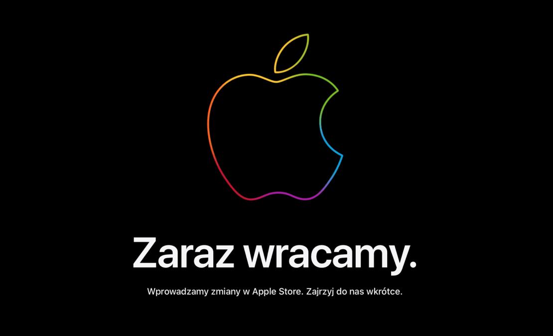 """Komunikat Apple Store – """"Zaraz wracamy."""""""