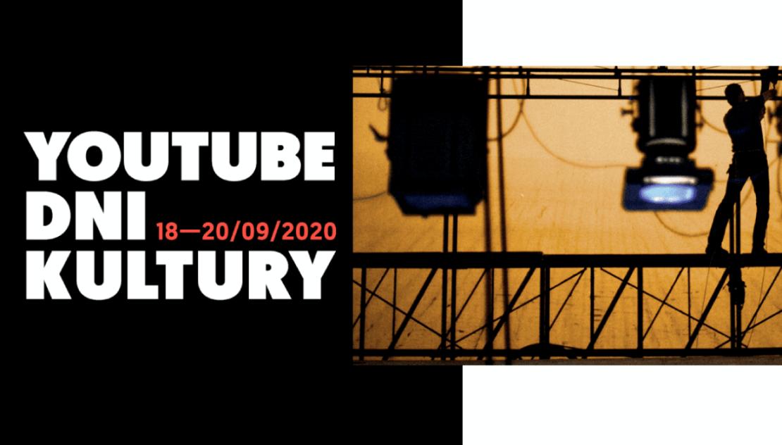 YouTube Dni Kultury - 18-20 września 2020 r.