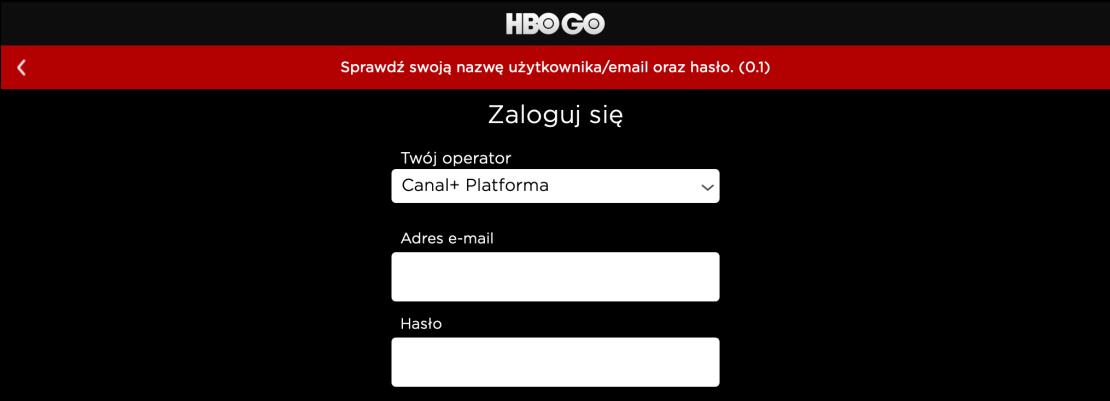 Komunikat (0.1) o błędnych danych logowania lub adresie e-mail w serwisie HBO GO