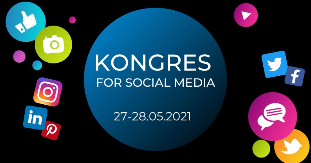 KOngres For Social Media (maj 2021)