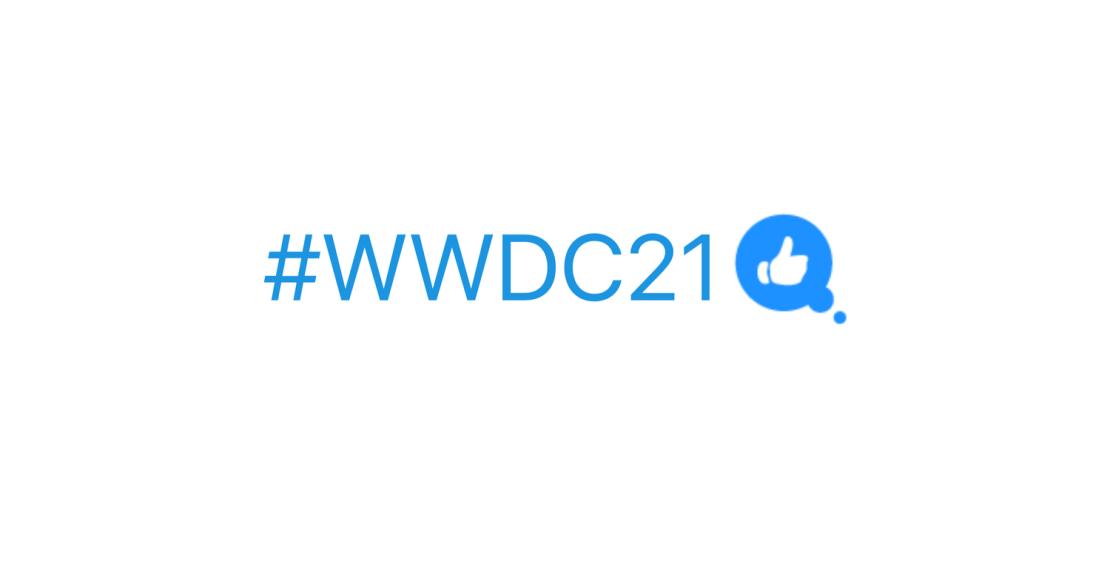#WWDC21 - hashflag na Twitterze (biały kciuk uniesiony do góry w niebieskim dymku)