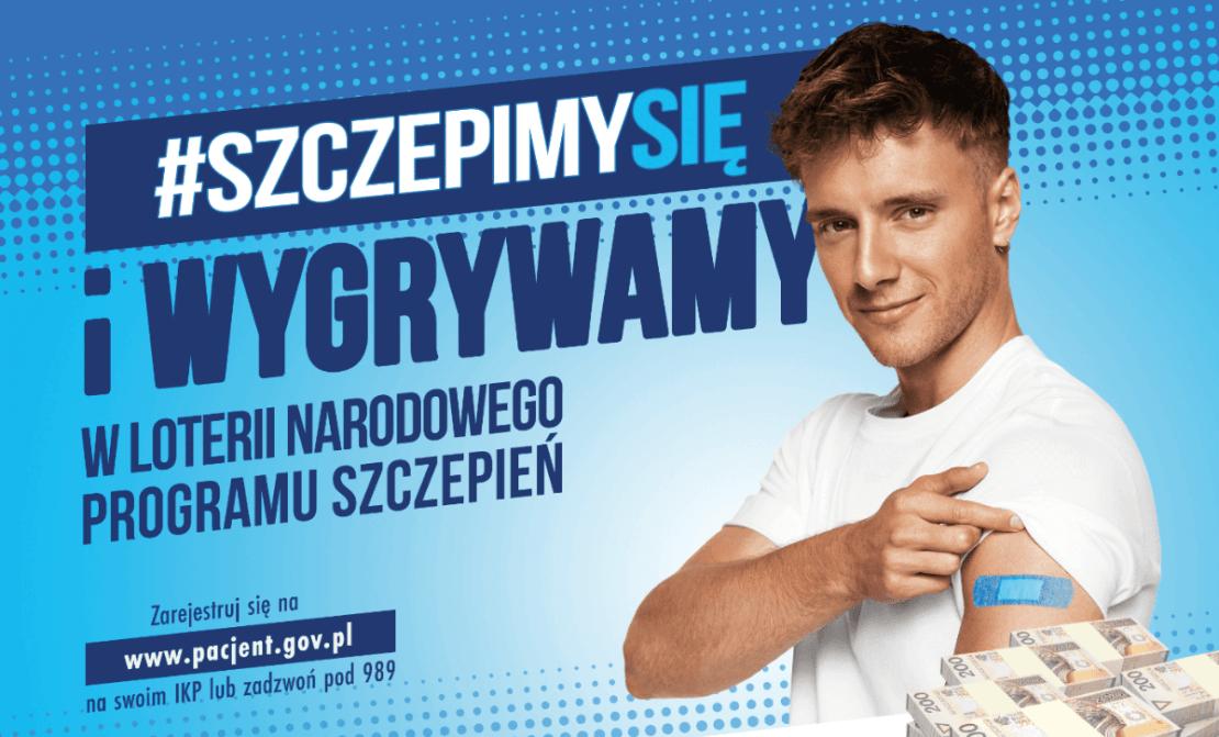 #SzczepimySię i wygrywamy! (Loteria szczepionkowa 2021 (Maciej Musiał)
