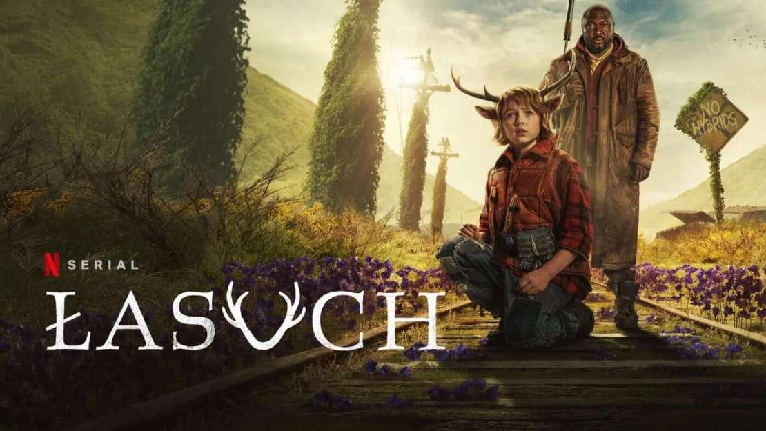 """Serial """"Łasuch"""" (Netflix, 2021)"""
