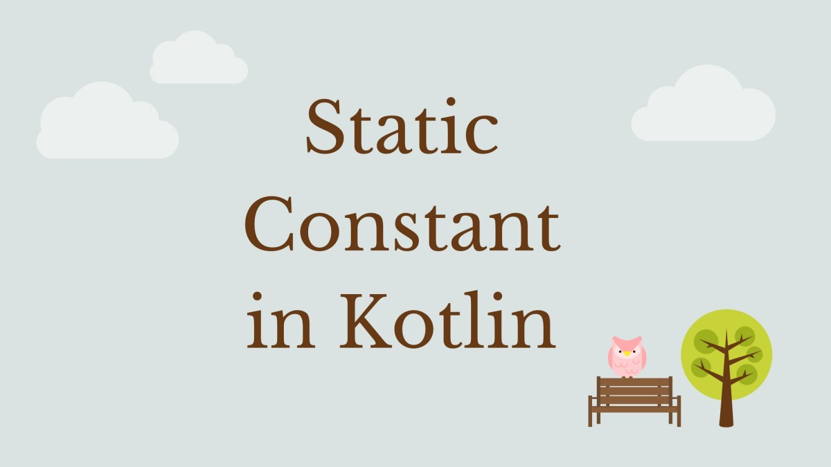 How to define static constant fields in Kotlin?