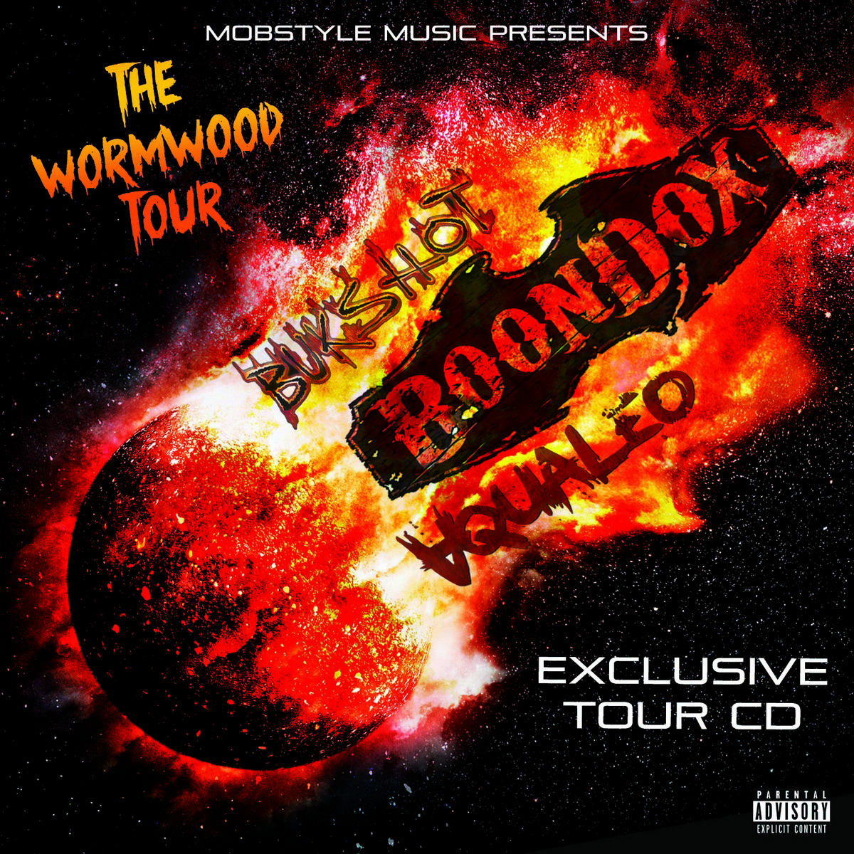 "Mobstyle Music Presents ""The Wormwood Tour"" CD Feat. Boondox, Bukshot, & Aqualeo"