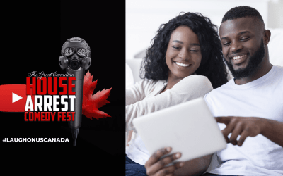 The Great Canadian House Arrest Comedy Fest!
