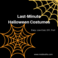 Last-minute Halloween costumes: (easy, low-cost, DIY, fun)