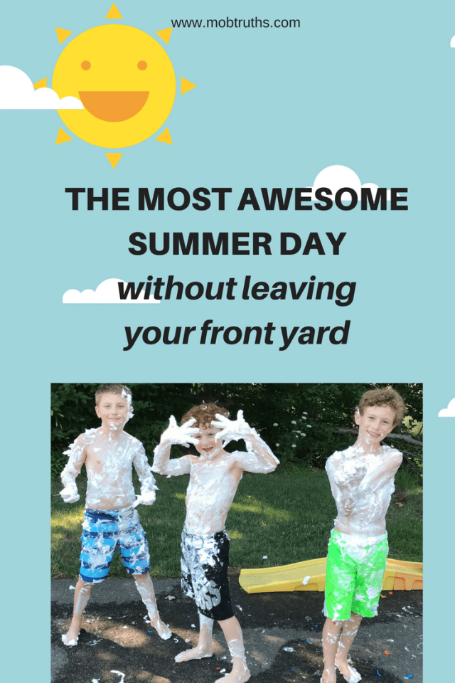 How to have the MOST AWESOME summer day without even leaving your front yard