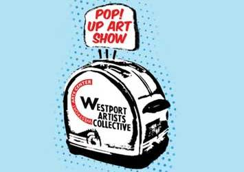 Pop In To a Pop Up Show by the Westport Artists Collective on June 6