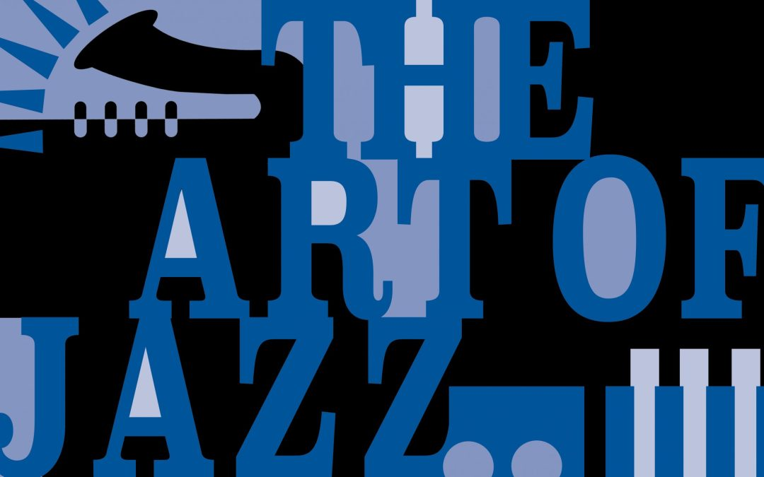 The Art of Jazz Fall Benefit: A celebration of art, music and giving on Sept. 18