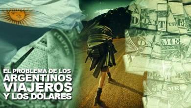 Photo of El problema de los argentinos viajeros y los dólares