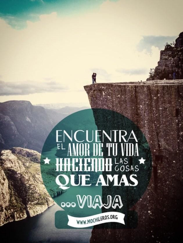 wanderlust: encuentra el amor de tu vida haciendo las cosas que amas: viaja