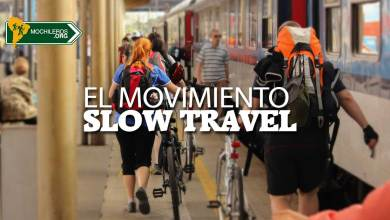 Photo of Slow Travel: El movimiento de viajeros que viajan lento