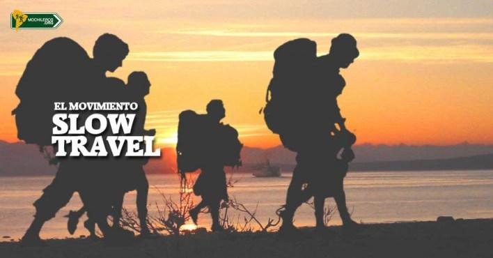 Mochileros - El movimiento Slow Travel