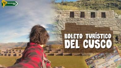 Boleto Turístico del Cusco - Mochileros.org