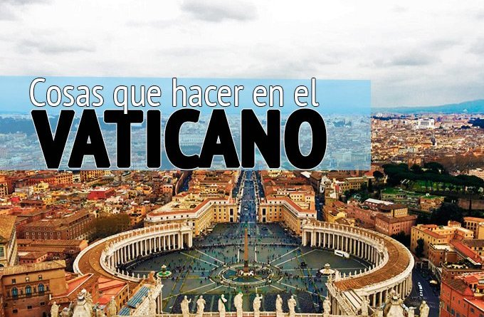 cosas que hacer en el Vaticano