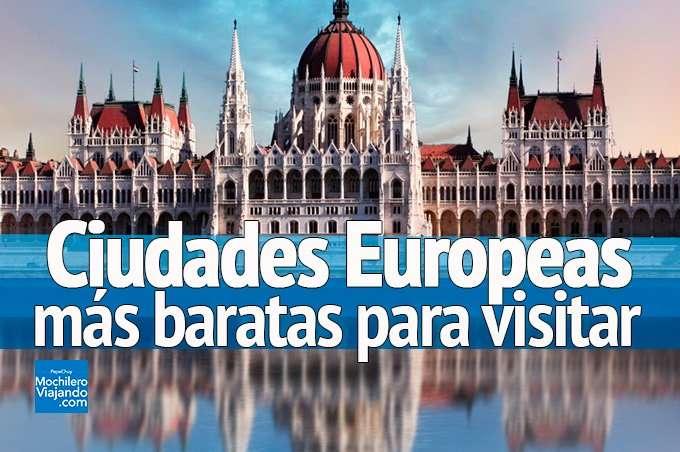 Las ciudades más baratas para visitar en Europa