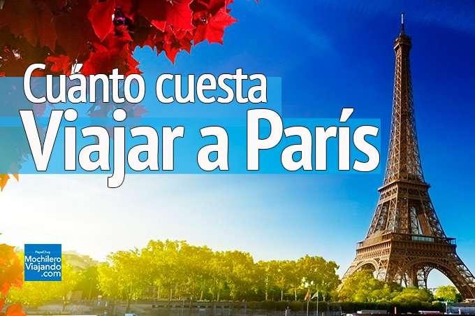 ¿Cuánto cuesta viajar a París?