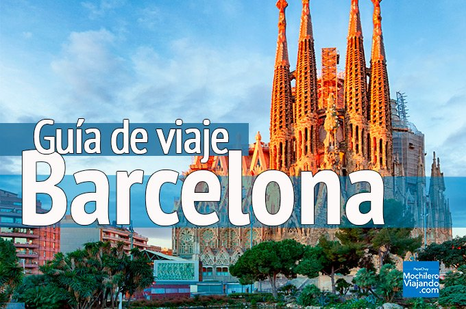 guia de viaje a barcelona españa