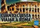 cuánto cuesta viajar a Roma