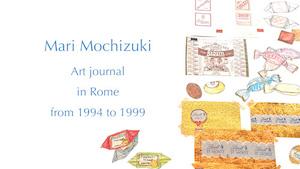 DIARY:ローマ滞在  '94〜'95年の絵日記をYouTubeで公開しました。