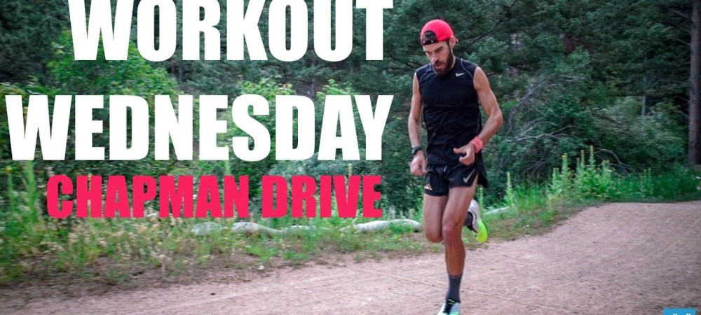 Workout Wednesday: Chapman Drive