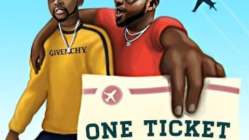 Kizz Daniel featuring Davido ONE TICKET