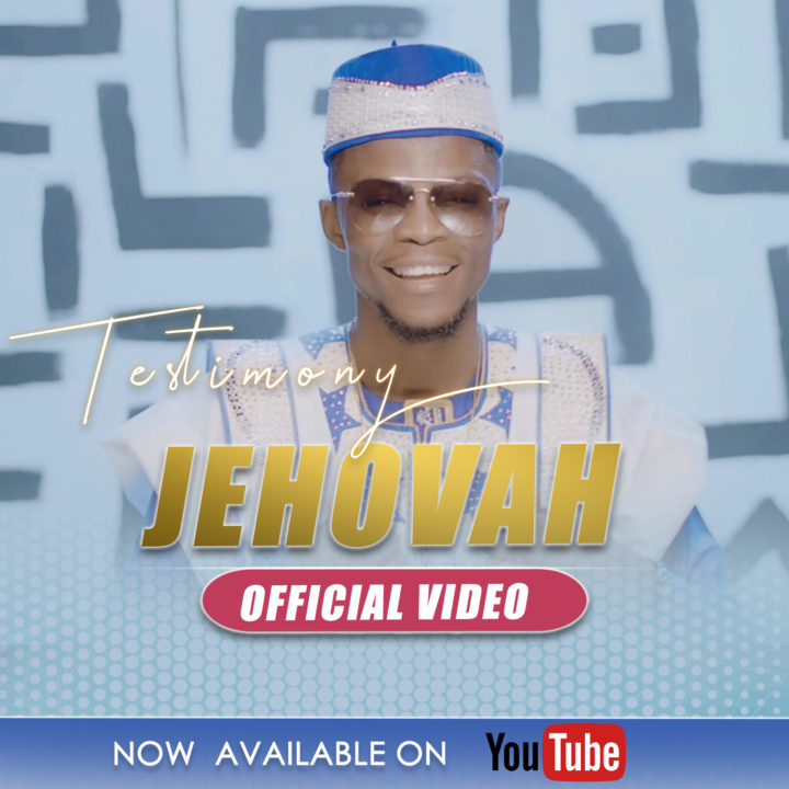 Download JEHOVAH By Testimony