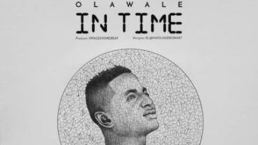 Olawale IN TIME mp3 audio download