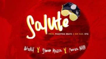Wizkid SALUTE Ft Ceeza Milli X Simon Kassa Mp3 Audio Download