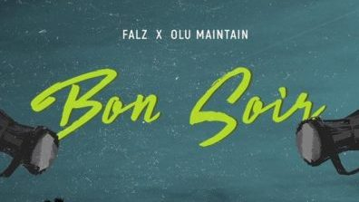 Falz x Olu Maintain BON SOIR Mp3 Audio Download