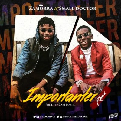 Zamorra ft Small Doctor IMPORTANTER mp4 download