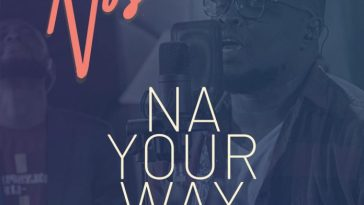Nosa NA YOUR WAY