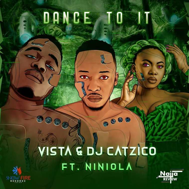 Vista & DJ Catzico DANCE TO IT