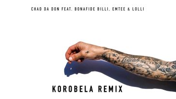 Chad Da Don KOROBELA Remix