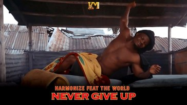 Harmonize NEVER GIVE UP (English Version) Video